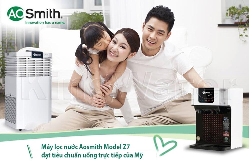 Máy A O Smith Z7 - Sản phẩm không thể thiếu trong mỗi gia đình