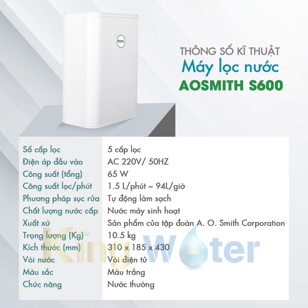 Thông số kĩ thuật máy lọc nước Ao Smith S600